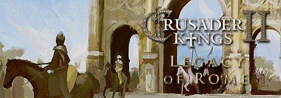 Рецензия на Crusader Kings 2: Legacy of Rome