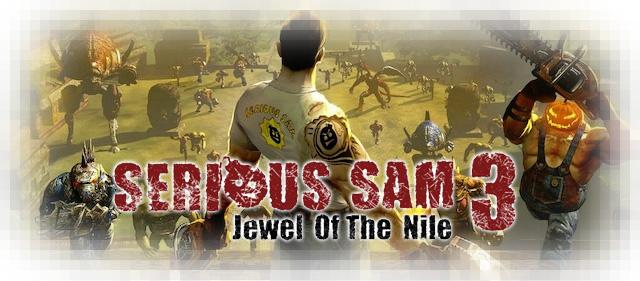 Рецензия на Serious Sam 3: Jewel of the Nile