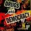 Секс, наркотики и демократия