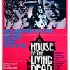 Дом живых мертвецов