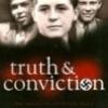 Truth & Conviction